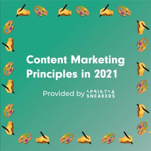 Afbeelding voor insight Content Marketing Principles in 2021